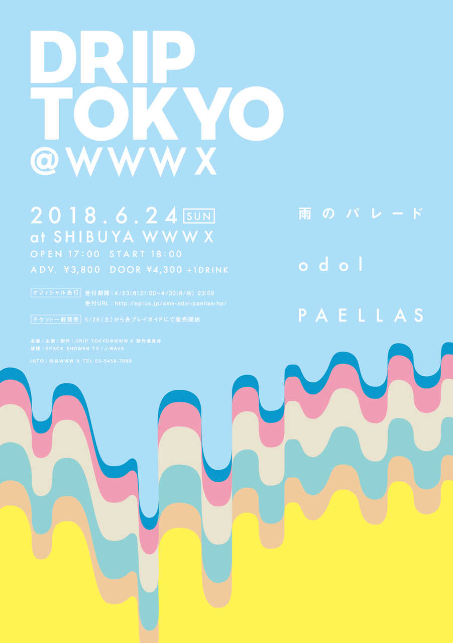 『DRIP TOKYO @ WWW X』