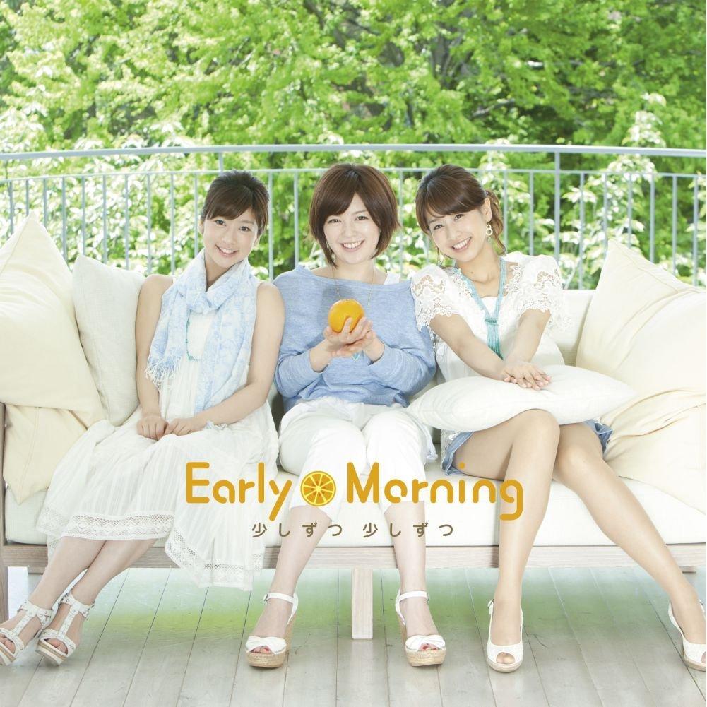 『少しずつ 少しずつ』[Single, CD+DVD, Maxi](ポニーキャニオン)/Early Morning