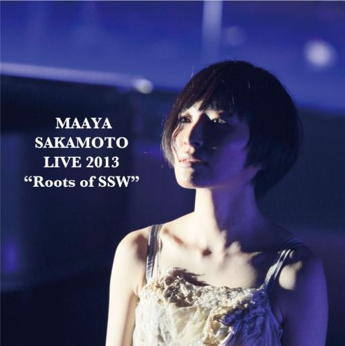 """坂本真綾『LIVE 2013""""Roots of SSW""""』配信用ジャケット"""