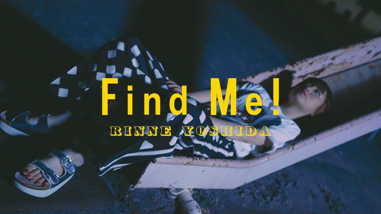 「Find Me!」MV