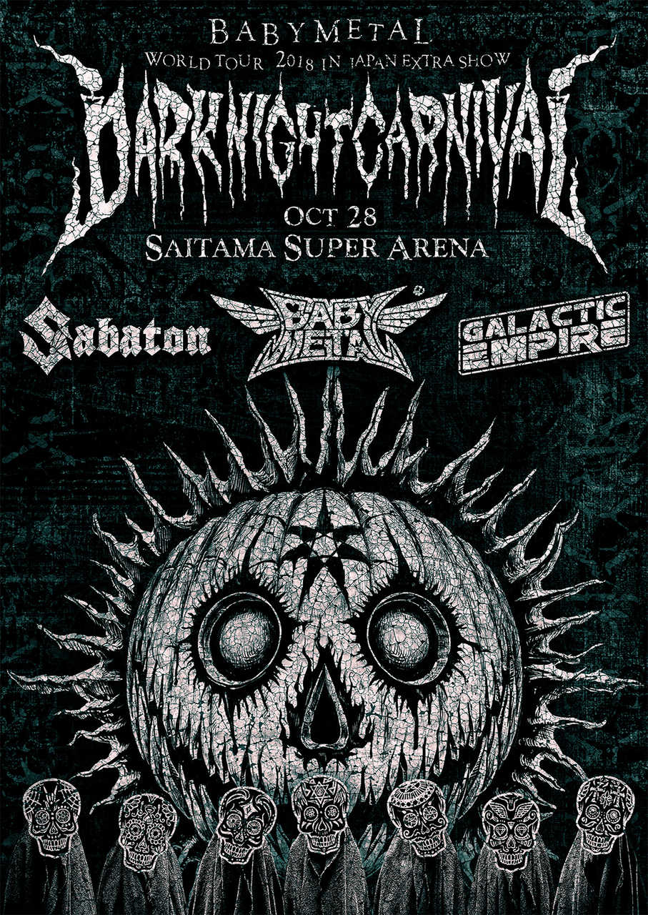 "『BABYMETAL WORLD TOUR 2018 in JAPAN EXTRA SHOW ""DARK NIGHT CARNIVAL""』"