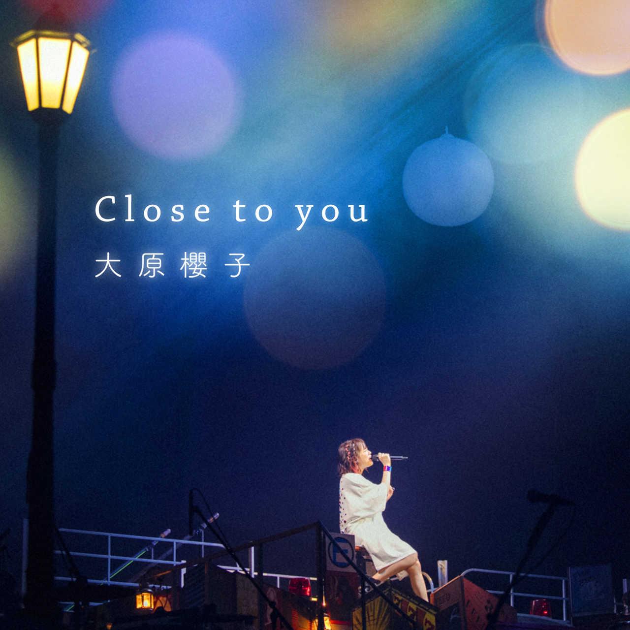 配信シングル「Close to you」