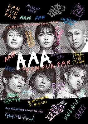 DVD&Blu-ray 『AAA FAN MEETING ARENA TOUR 2018~FAN FUN FAN~』