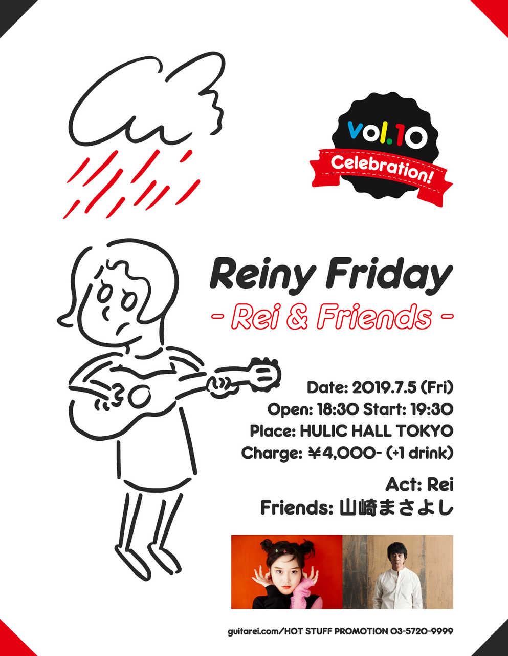 『Reiny Friday -Rei & Friends- Vol.10』