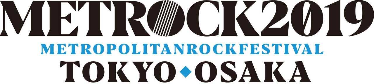 『METROPOLITAN ROCK FESTIVAL 2019』