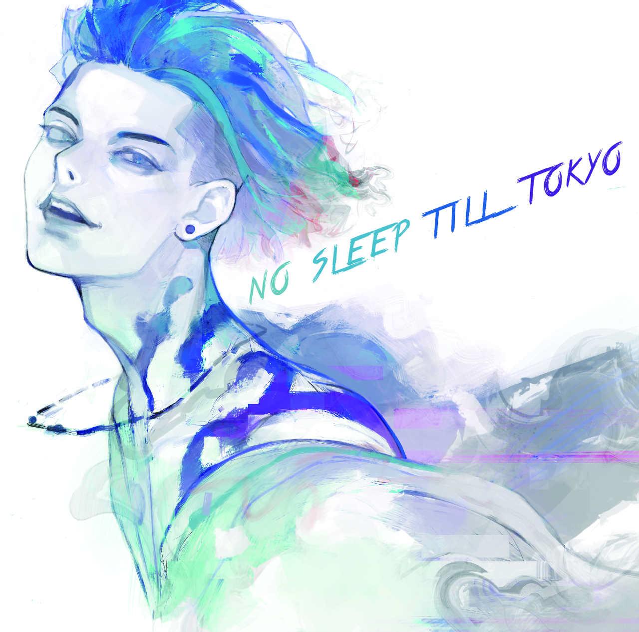 アルバム『NO SLEEP TILL TOKYO』【通常盤】