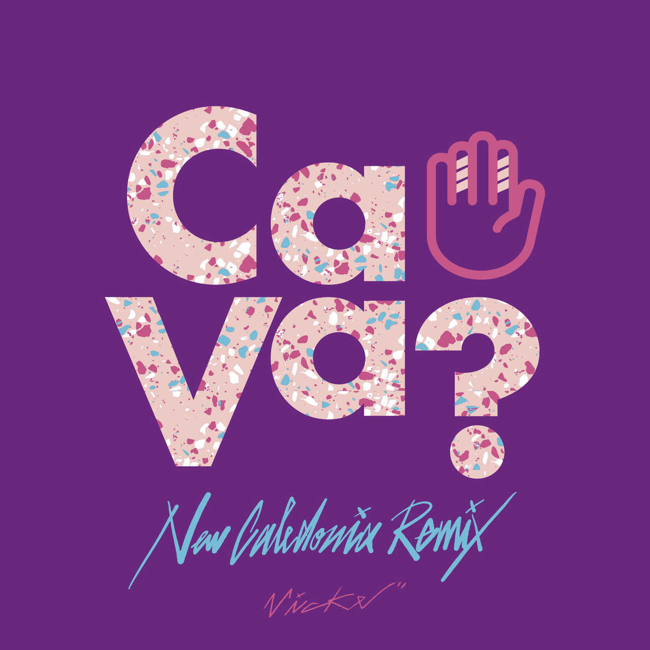 配信楽曲「Ca Va? - New Caledonia Remix」