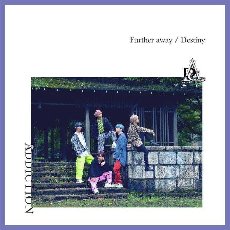 シングル「Further away/Destiny」【初回限定盤A】
