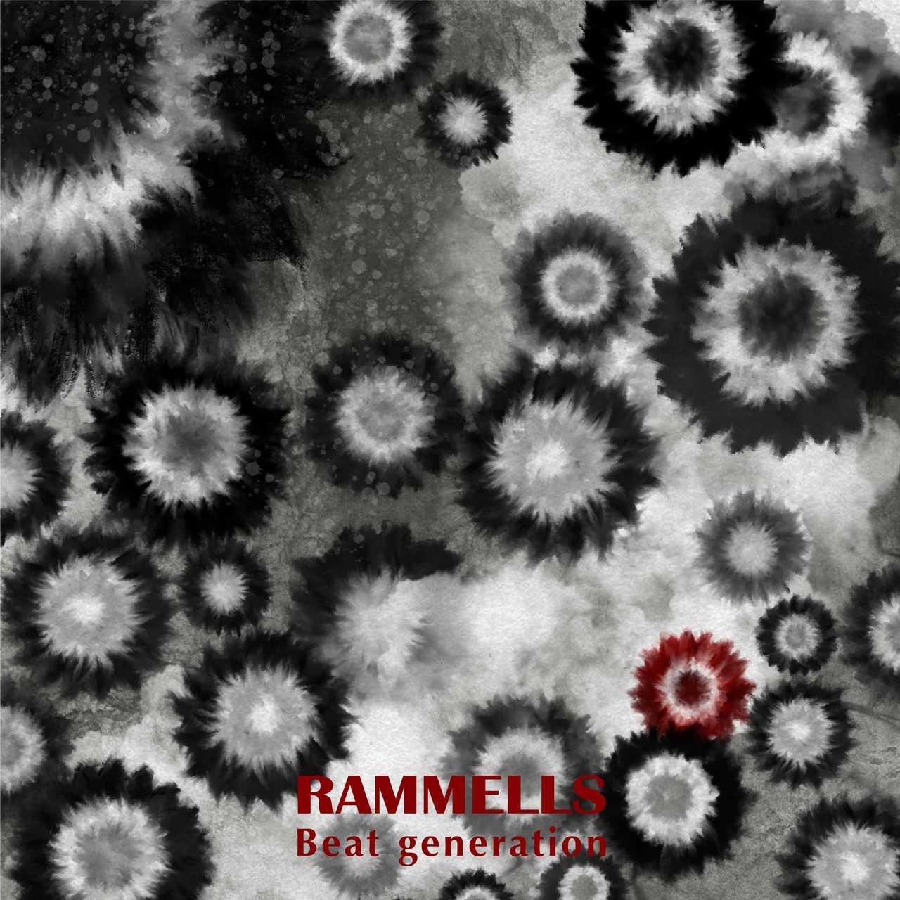 RAMMELLS 2ndミニアルバム「Beat generation」リリース決定