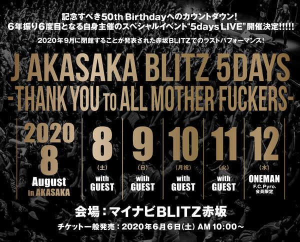 『J AKASAKA BLITZ 5DAYS -THANK YOU TO ALL MOTHER FUCKERS-』 (okmusic UP's)
