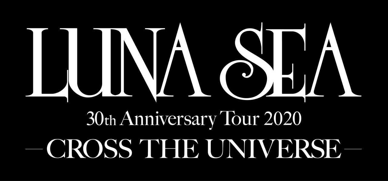 『LUNA SEA 30th Anniversary Tour 2020 - CROSS THE UNIVERSE-』ロゴ