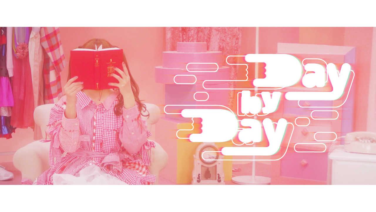 「Day by Day」MV