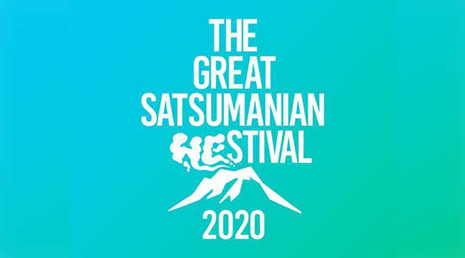 THE GREAT SATSUMANIAN HESTIVAL 2020