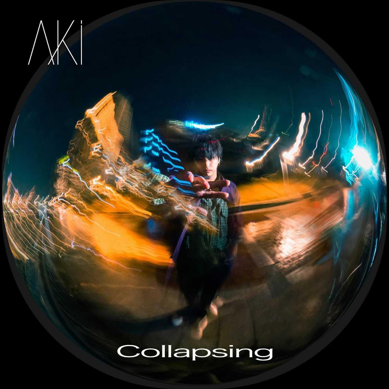 ダウンロード配信限定シングル「Collapsing」