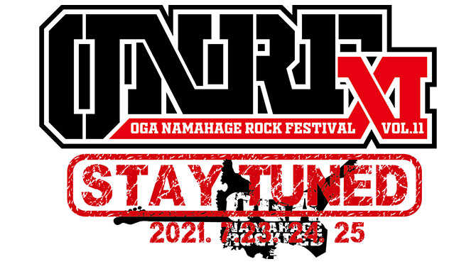 OGA NAMAHAGE ROCK FESTIVAL vol.11 2021
