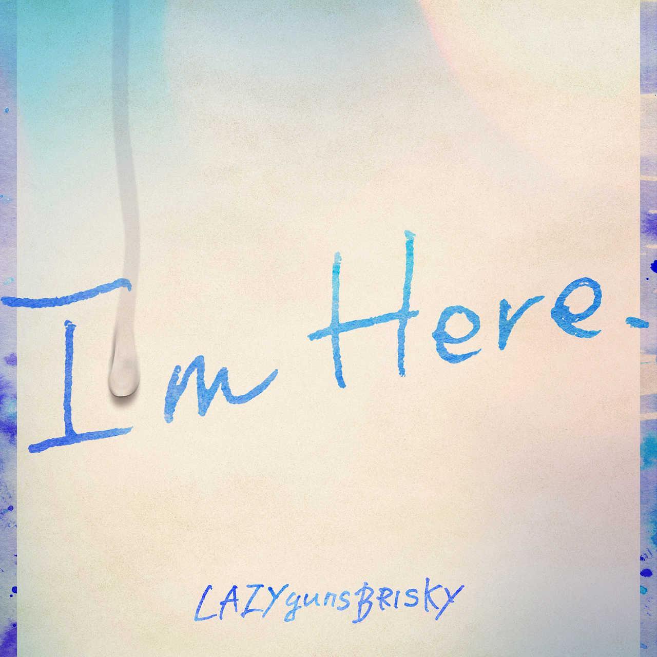 配信楽曲「I'm Here.」