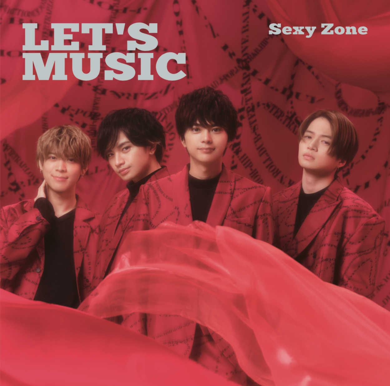 Sexy Zone 3月24日リリース 20th シングル「LET'S MUSIC」 MV公開!