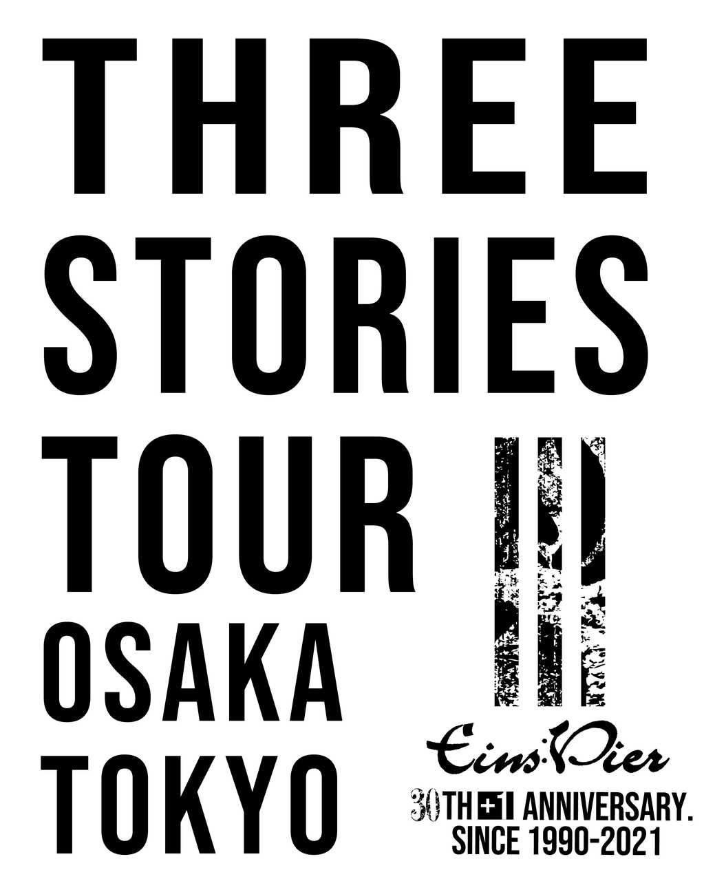 "『Eins:Vier Live 2020""three stories""』"