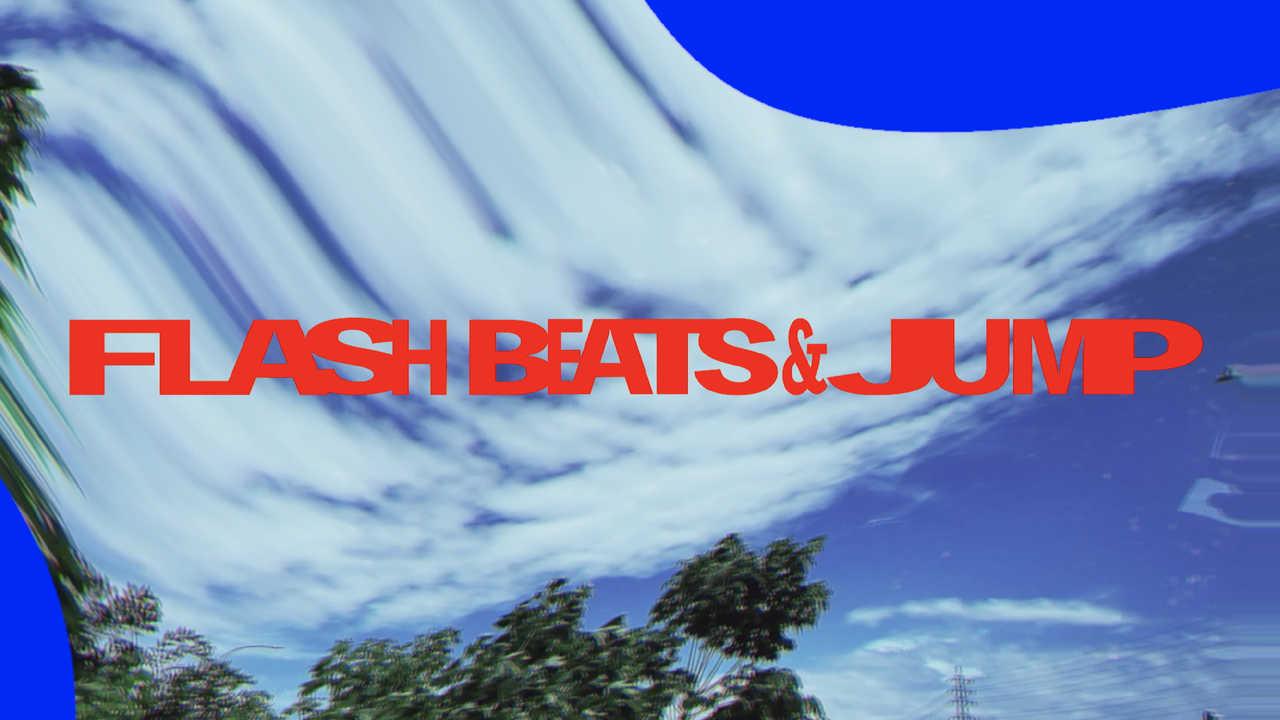 「FLASH BEATS & JUMP」MV