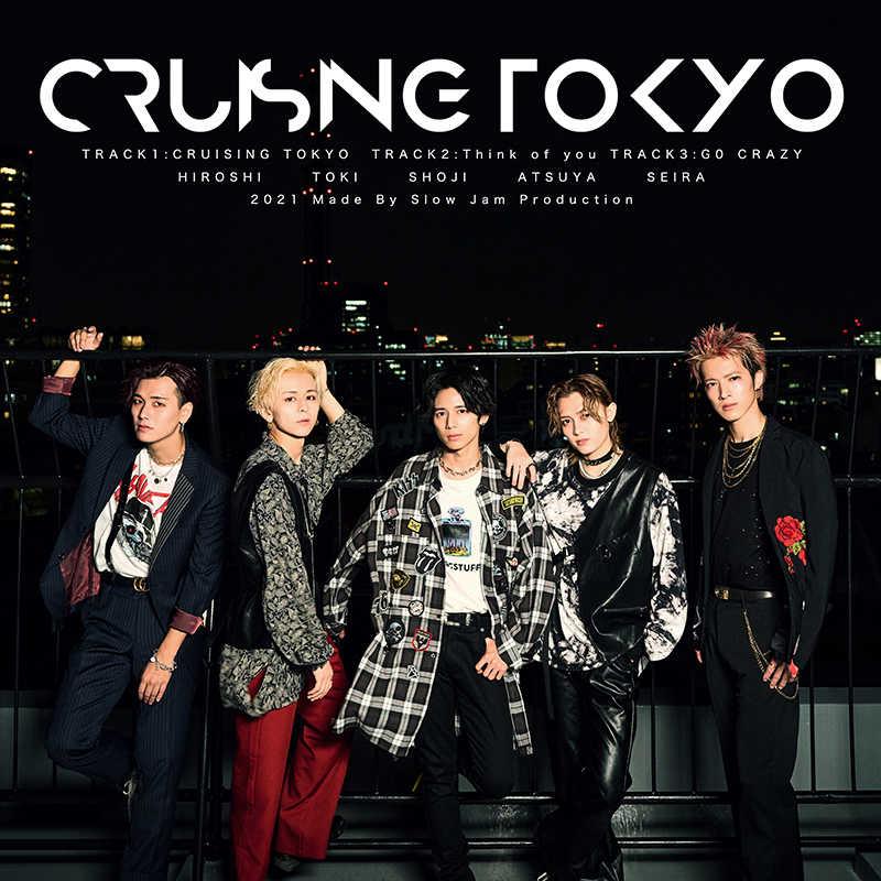 シングル「CRUISING TOKYO」