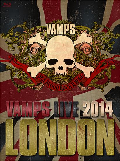 Blu-ray&DVD『VAMPS LIVE 2014: LONDON』
