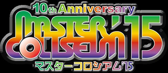 『MASTER COLISEUM'15』