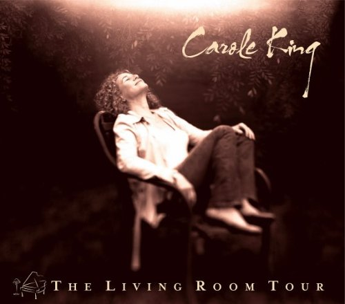全てのシンガー・ソングライターの鏡、キャロル・キングの集大成的な傑作ライヴ盤『リヴィング・ルーム・ツアー