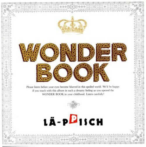 『WONDER BOOK』/LÄ-PPISCH